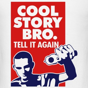 Cool Story Bro 3 (2c)++2012 Hoodies - Men's T-Shirt