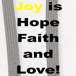 Joy is hope faith and love - Contrast Hoodie