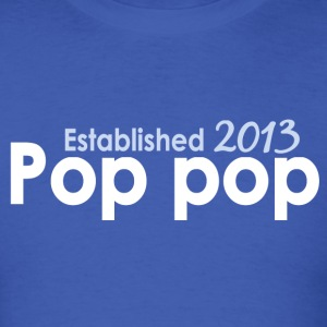 Pop Pop Est 2013 Long Sleeve Shirts - Men's T-Shirt