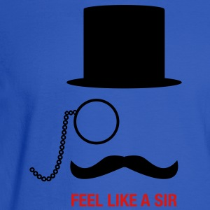 Meme Feel Like A Sir Women's T-Shirts - Men's Long Sleeve T-Shirt