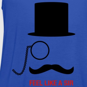 Meme Feel Like A Sir Women's T-Shirts - Women's Flowy Tank Top by Bella
