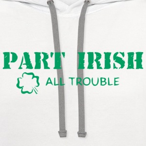Part Irish All Trouble T-Shirt - Contrast Hoodie