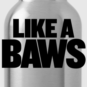 Like a boss - Water Bottle