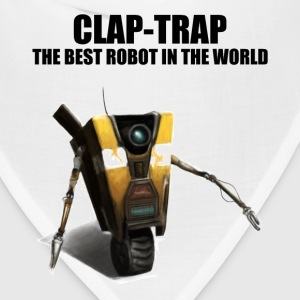 Claptrap - The Best Robot In The World - Bandana