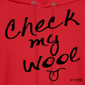 Check My Wool Women's T-Shirts - Men's Hoodie