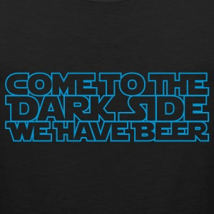 Come to the dark side we have beer 1.1c outline T-Shirts - Men's Premium Tank