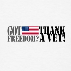 GOT FREEDOM? THANK A VET! Hoodies - Men's T-Shirt