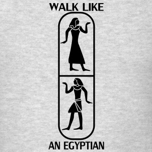 Walk like an egyptian Hoodies - Men's T-Shirt