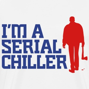 Serial Chiller 5 (2c)++2012 Hoodies - Men's Premium T-Shirt