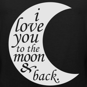 i love you to the moon & back Long Sleeve Shirts - Men's Premium Tank