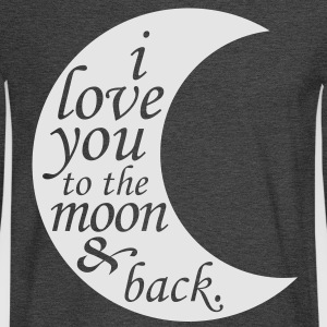 i love you to the moon & back T-Shirts - Men's Long Sleeve T-Shirt