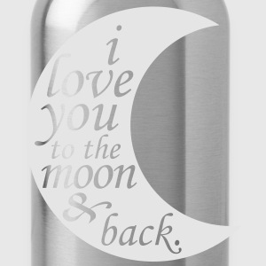 i love you to the moon & back T-Shirts - Water Bottle