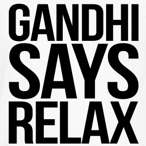 Gandhi Says Relax - Men's Premium Long Sleeve T-Shirt