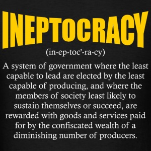 ineptocracy definition Hoodies - Men's T-Shirt