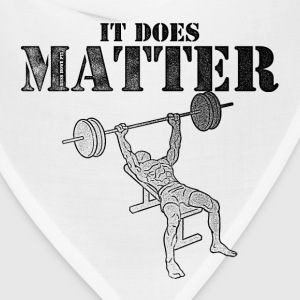 It Does Matter! T-Shirts - Bandana