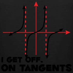 I Get Off On Tangents - Men's Premium Tank