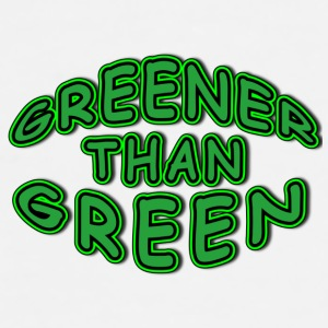 Grnner than Green - Men's Premium T-Shirt