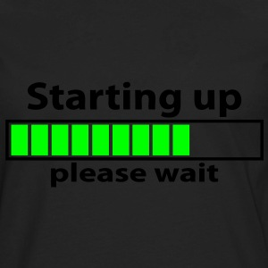 T-shirt geek starting up please wait - Men's Premium Long Sleeve T-Shirt