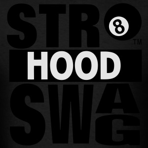 STR8 HOOD SWAG - Men's T-Shirt