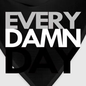 Every Damn Day Tee - Bandana