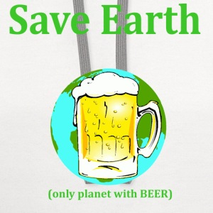 save earth only planet with beer - Contrast Hoodie