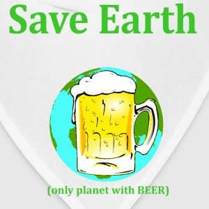 save earth only planet with beer - Bandana