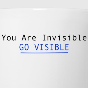You Are Invisible GO VISIBLE Hoodies - Coffee/Tea Mug