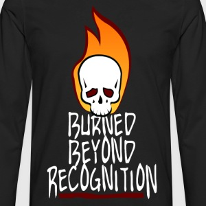 Burned Beyond Recognition Shirt - Men's Premium Long Sleeve T-Shirt