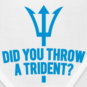 Did You Throw A Trident? - Bandana