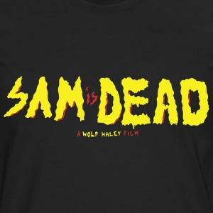 Sam is Dead Hoodies - Men's Premium Long Sleeve T-Shirt