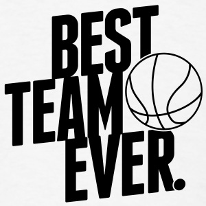 Best Team ever - Basketball Caps - Men's T-Shirt