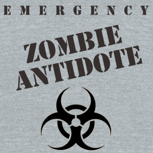 Emergency Zombie Antidote Accessories - Unisex Tri-Blend T-Shirt by American Apparel