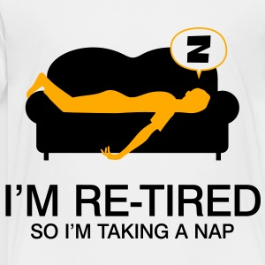Retired Taking Nap 4 (2c)++2012 Kids' Shirts - Toddler Premium T-Shirt