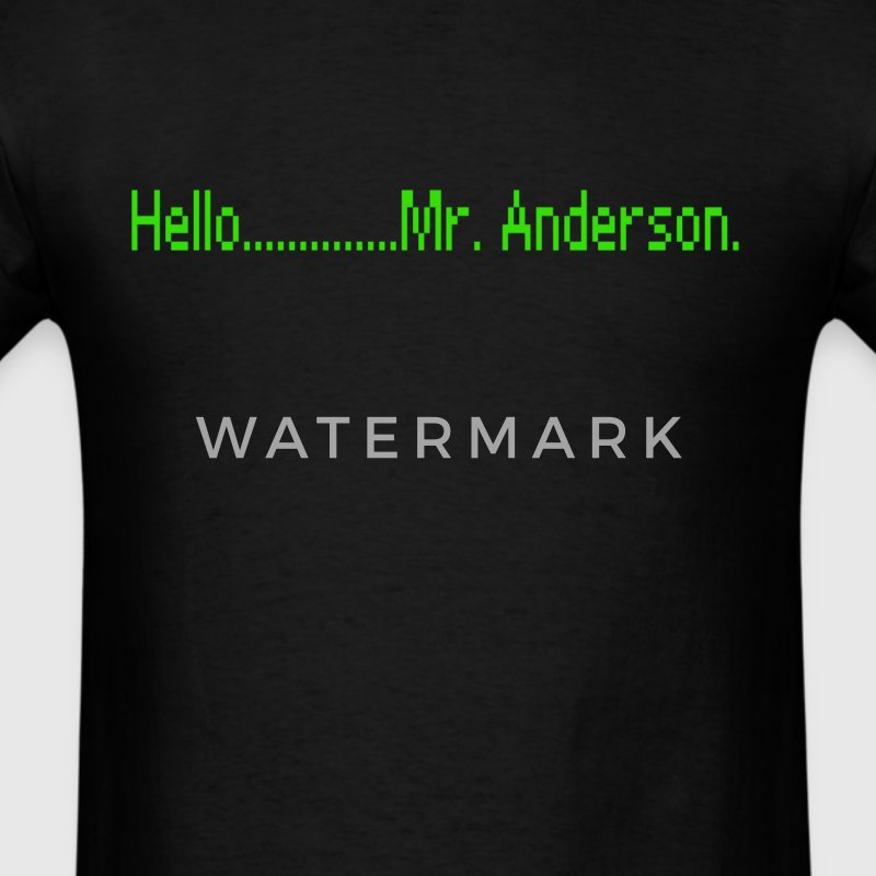 Hello........Mr. Anderson Tshirt T-Shirts - Men's T-Shirt