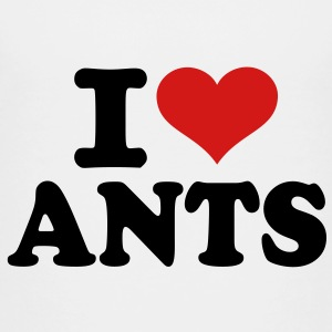 I love Ants Kids' Shirts - Toddler Premium T-Shirt