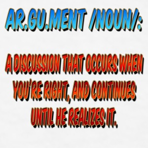 Argument Joke Accessories - Men's T-Shirt