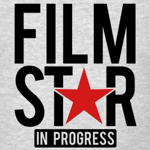 Film Star in progress Sweatshirts - Men's T-Shirt