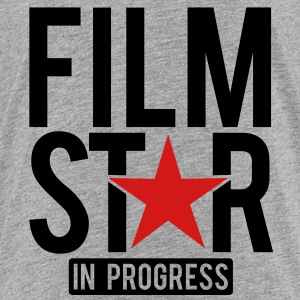 Film Star in progress Sweatshirts - Toddler Premium T-Shirt