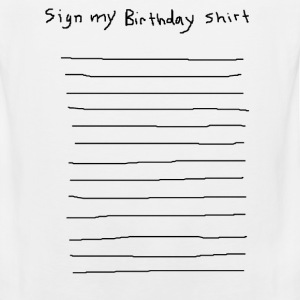 sign my birthday party shirt funny club pub bar 80 - Men's Premium Tank