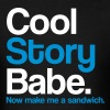 Cool Story Babe - Tee - Black - Men's T-Shirt