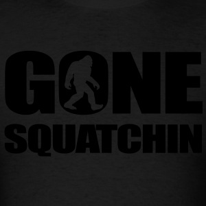 Gone Squatchin1 Hoodies - Men's T-Shirt