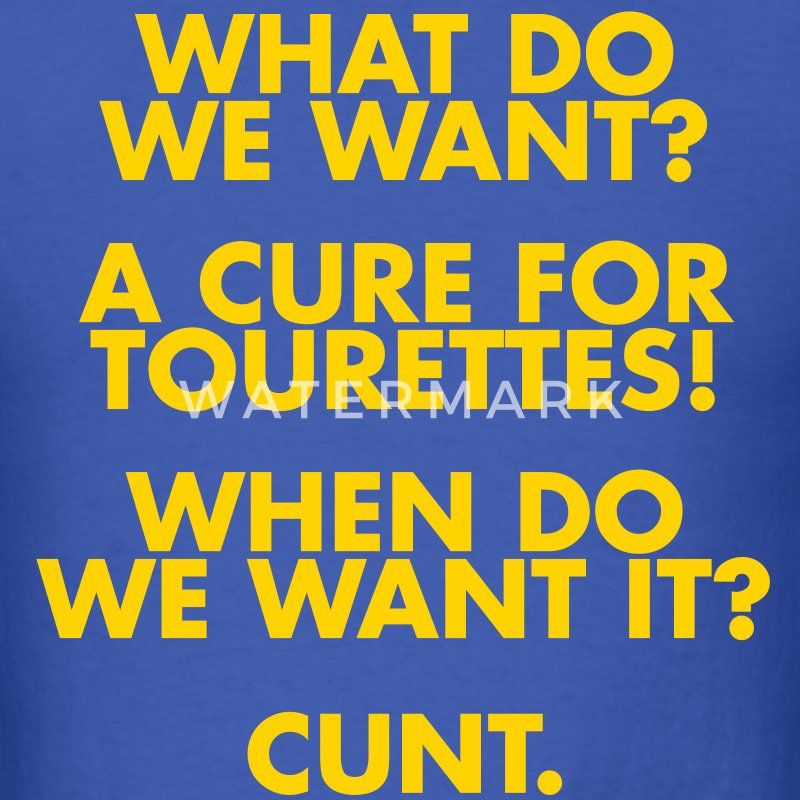A Cure For Tourettes T-Shirts - Men's T-Shirt