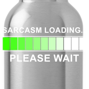 Sarcasm Loading Hoodies - Water Bottle