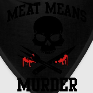 Meat means Murder T-Shirts - Bandana