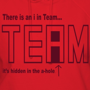 I in Team is hidden in the A-hole - Women's Hoodie