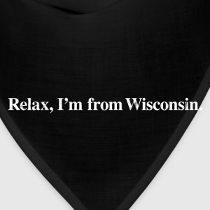 RELAX, I'M FROM WISCONSIN Kids' Shirts - Bandana
