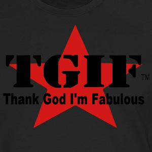 THANK GOD I'M FABULOUS (TGIF) - Men's Premium Long Sleeve T-Shirt