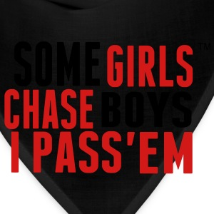 SOME GIRLS CHASE BOYS I PASS'EM Women's T-Shirts - Bandana