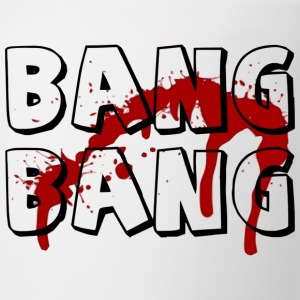 Bang Bang - Coffee/Tea Mug