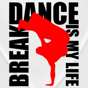 break dance is my life Sweatshirts - Bandana